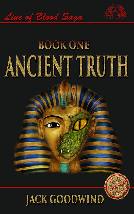 Ancient Truth - Line of Blood Saga