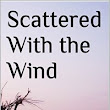 Scattered With the Wind :  Book Review by