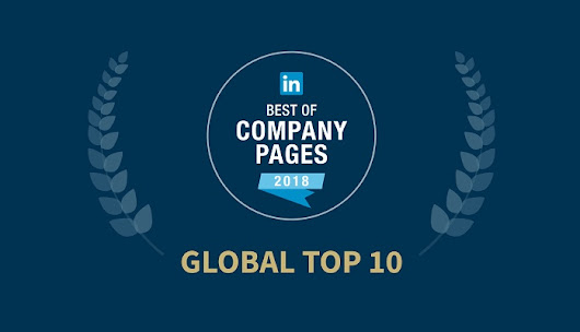 The Top 10 LinkedIn Company Pages of 2018 [Infographic]