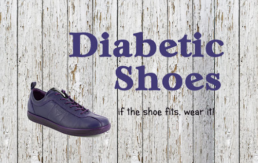 Diabetic Shoes for women and men | Have a read through our suggestions for shoes!