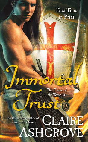 Immortal Trust (The Curse of the Templars, #3)