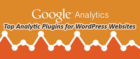 Top WordPress Analytic Plugins - our hand picked list