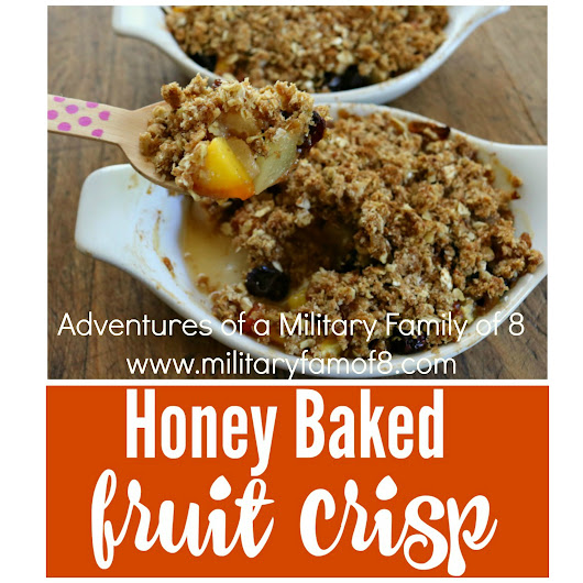 Amazing Honey Baked Fruit Crisp Recipe #CookingWithGerber