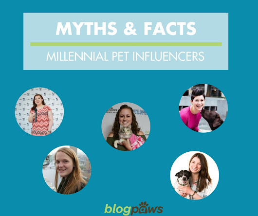 Facts and Fiction about Millennial Pet Influencers - BlogPaws