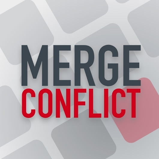 Merge Conflict 30: The One with No Conflicts | Merge Conflict