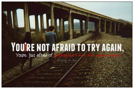 Youre Not Afraid To Try Again Fear Quote Quotespicturescom