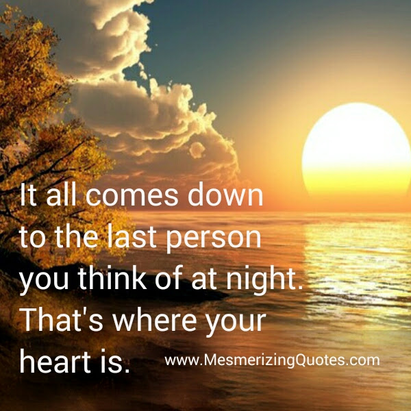 The Last Person You Think Of At Night Mesmerizing Quotes