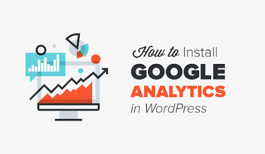 How to Install Google Analytics in WordPress for Beginners