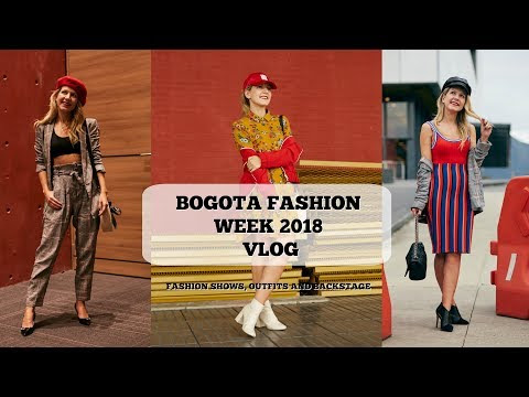 Bogota Fashion Week 2018 vlog - fashion shows, colombian designers and streetstyle | AGA'S SUITCASE