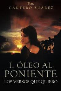 COMPARE BEST PRICES & BUY I. Óleo Al Poniente: Los Versos Que Quiero – PAPERBACK