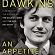 An Appetite for Wonder: Richard Dawkins in Conversation with Adam Rutherford | Atheist Media Blog