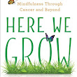 Magic of Memoir 3.0: Here We Grow by Paige Davis (spotlight, giveaway)