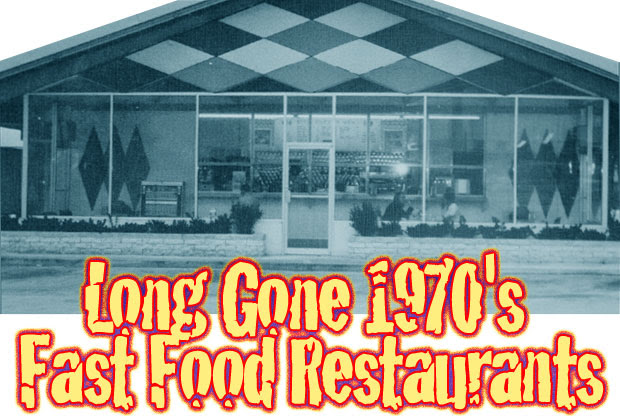1970's Fast Food Restaurants