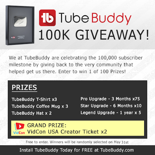 TubeBuddy 100k Subscriber Giveaway