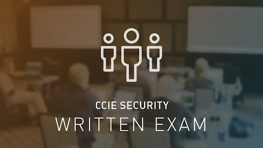 How to Pass CCIE Security Exams in 1st Attempt : Tips and Tricks - UniNets Blog