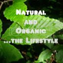 natural and organic...the lifestyle