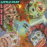 Shake Me Up Lyrics Little Feat