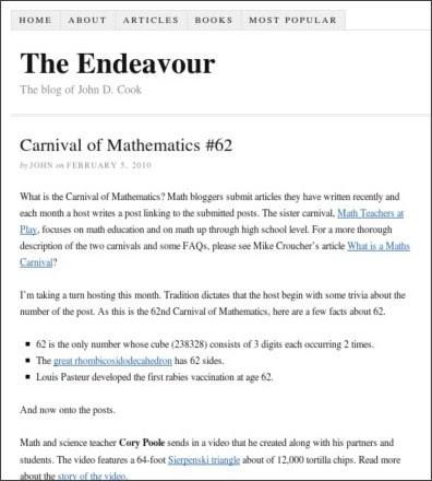 http://www.johndcook.com/blog/2010/02/05/carnival-of-mathematics-62/