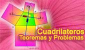 Cuadriláteros, Teoremas y Problemas.