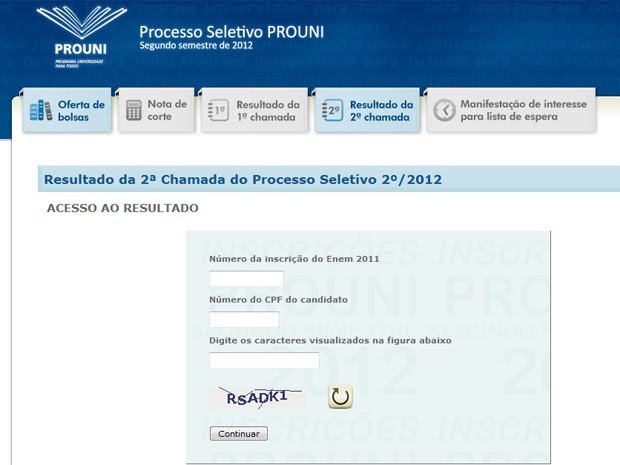 Candidatos podem conferir resultado da segunda chamada do Prouni (Foto: Reprodução)
