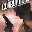 Fiction Book Review: The Corruptions: A Jack Marconi Thriller by Vincent Zandri. Polis (PGW, dist.), $25.99  (304p) ISBN 978-1-943818-37-2