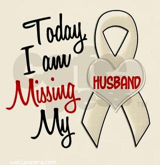 Download Today I Am Missing My Husband Miss You Hd Wallpapers For