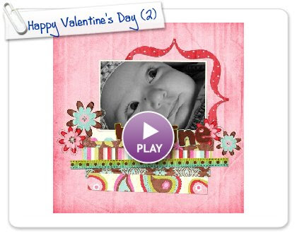 Click to play this Smilebox scrapbook: Happy Valentine's Day