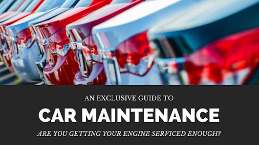 Are You Getting Your Engine Serviced Enough?