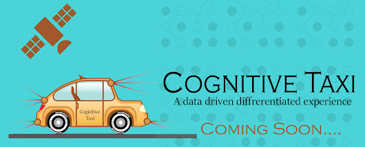 Cognitive Taxi, Coming to your town! Soon....