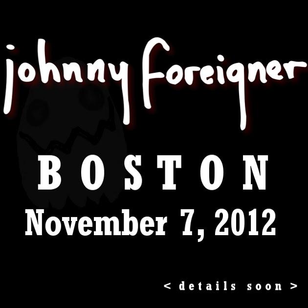 JOHNNY FOREIGNER | BOSTON | 7 NOV.
