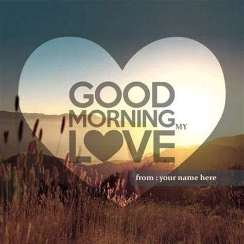 good morning my love name picture