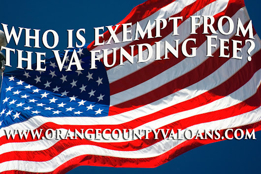 Who is Exempt from the VA Funding Fee? - Orange County, California VA Loans - Tim Storm
