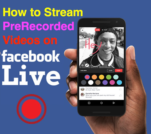 How to Stream PreRecorded Videos via Facebook Live