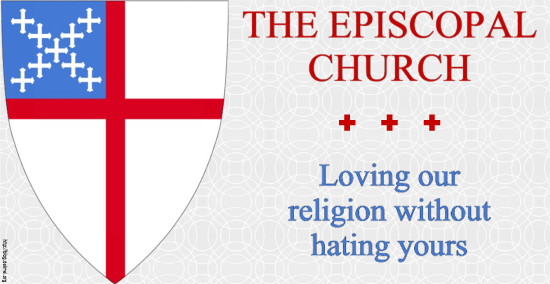 The Episcopal Church: Loving our religion without hating yours