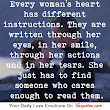 Every woman's heart has different instructions