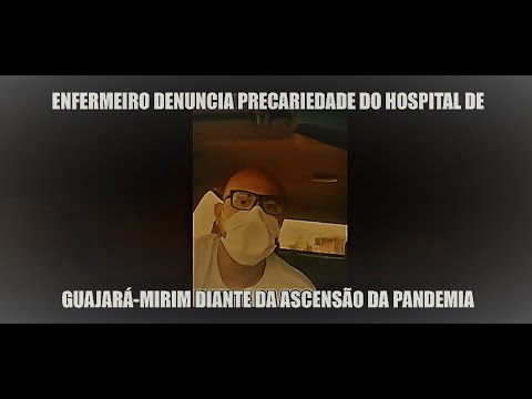 Enfermeiro denuncia precariedade do Hospital de Guajará-Mirim diante da ascensão da pandemia