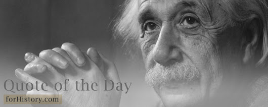 Today's Quote by: Albert Einstein | forHistory.com