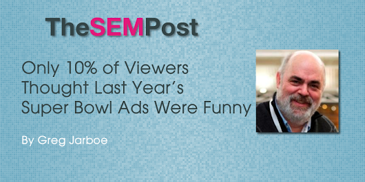 Only 10% of Viewers Thought Last Year's Super Bowl Ads Were Funny