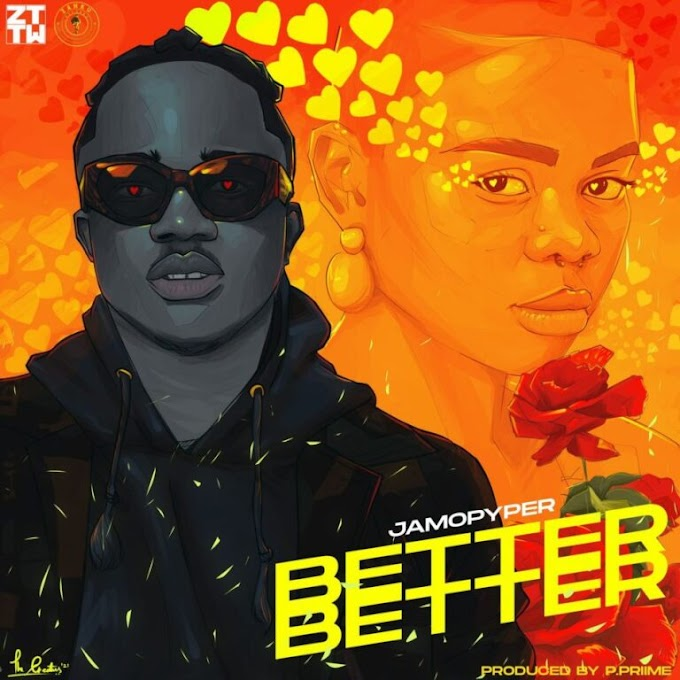 [Music] Jamopyper – Better Better