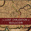 Book review: The Lost Civilization of Suolucidir by Susan Daitch