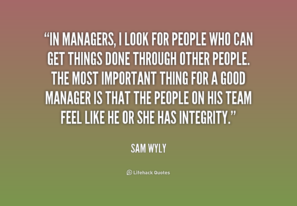 Quotes About Great Managers 54 Quotes