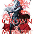 CROWN OF MIDNIGHT by Sarah J. Maas | Review
