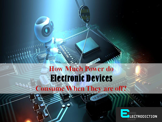How much power do electronic devices consume when they are off?