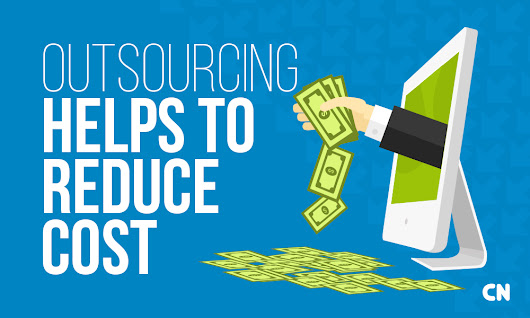 This is How You Can Reduce Cost through Outsourcing