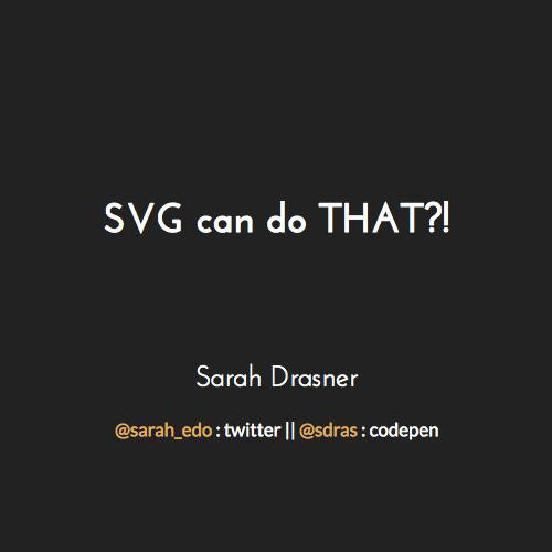 SVG can do THAT?! by sdrasner