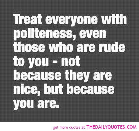 By People Quotes Who Are Rude Quotespicturescom