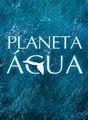 Planeta Água | filmes-netflix.blogspot.com.br
