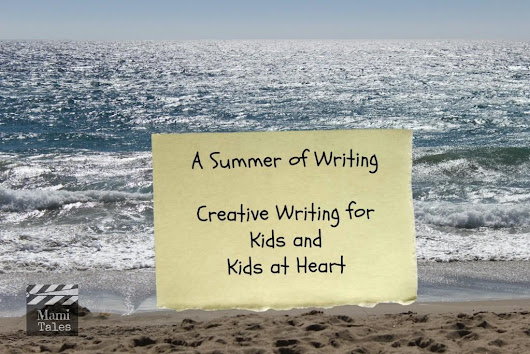 Creative Writing Summer - Mami Tales