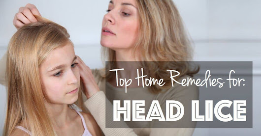 Top Home Remedies for Head Lice | 5 minutes 4 health