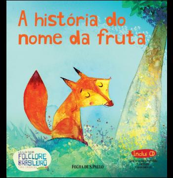 A história do nome da fruta (Vol. 22)